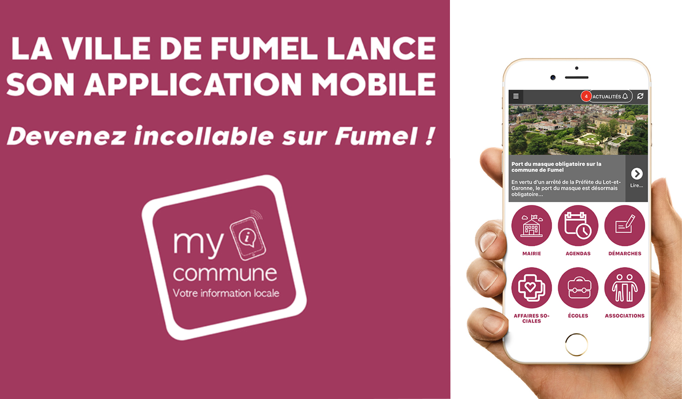 "LA VILLE DE FUMEL LANCE SON APPLICATION MOBILE "" MY COMMUNE"""